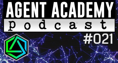 Agent Academy Podcast #021