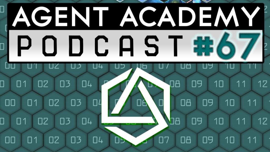 Agent Academy Podcast #67