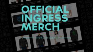 Official Ingress Merch - Store Update