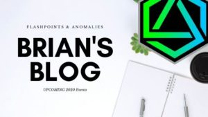 Brian's Blog - Flashpoints and Anomalies - 2020 events
