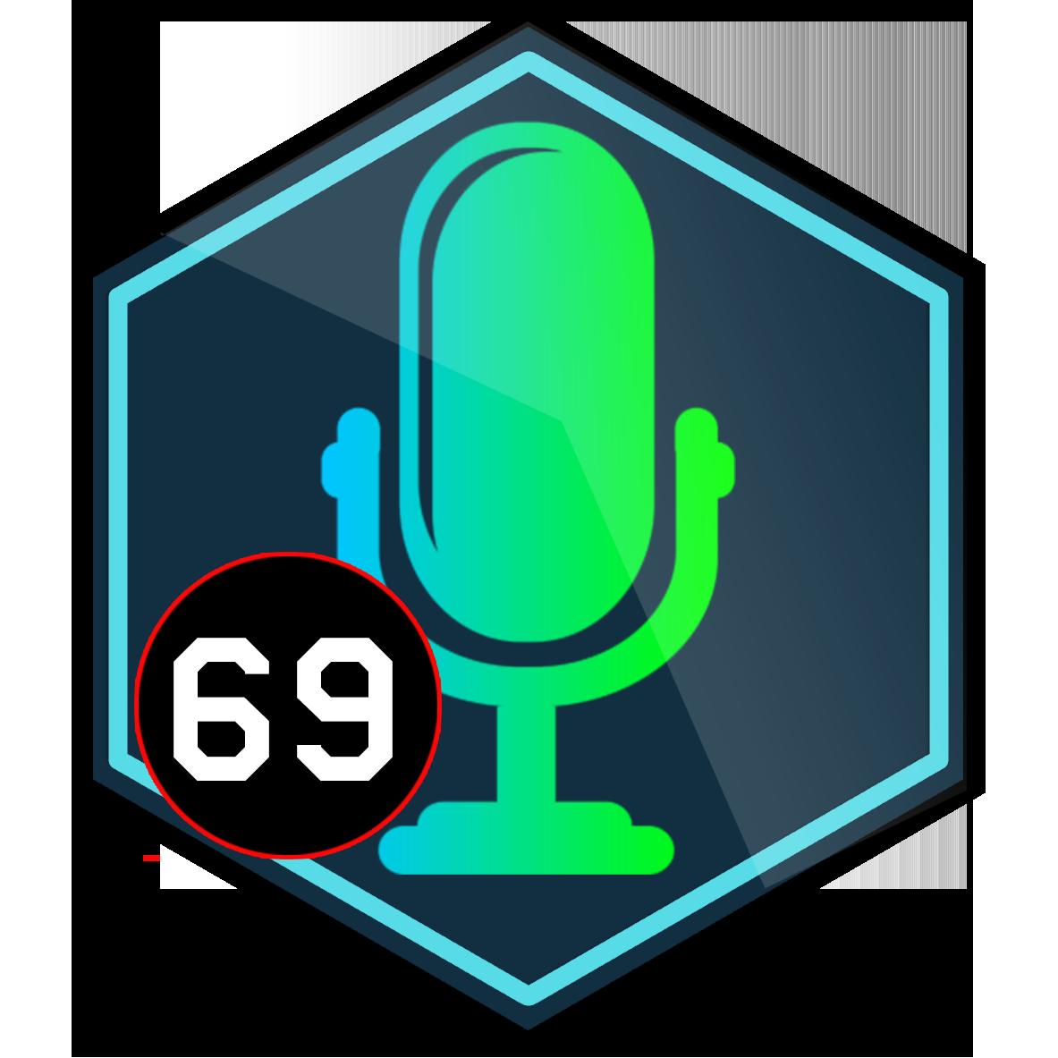 Episode 69 Badge