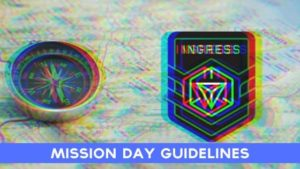 Ingress Mission Day Guidelines