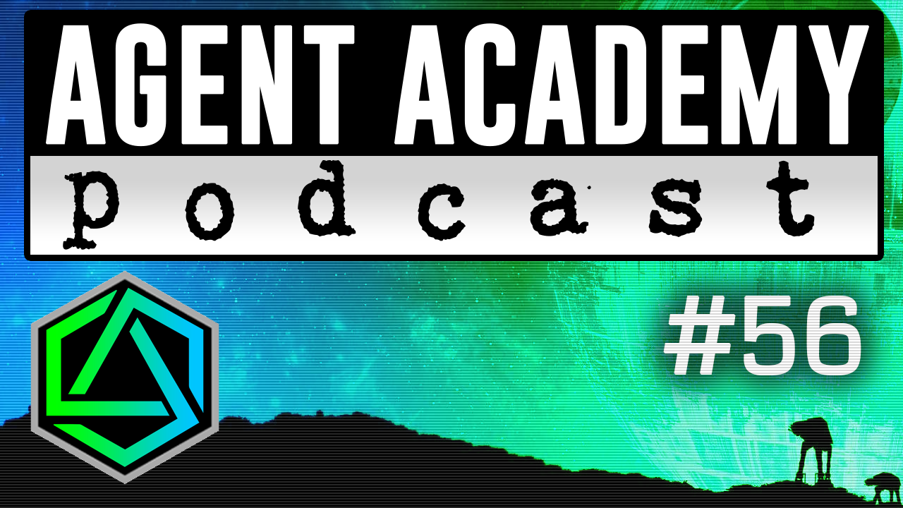 Agent Academy Podcast #56