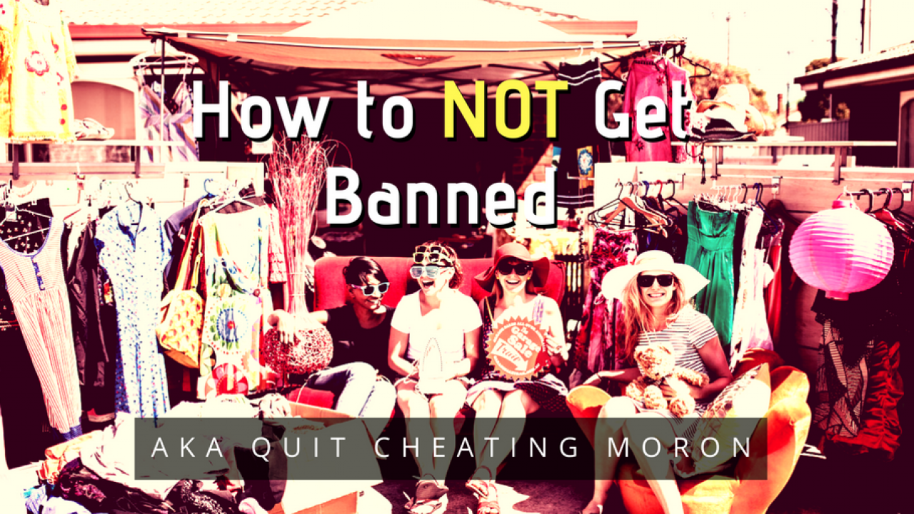 news-how-to-not-get-banned